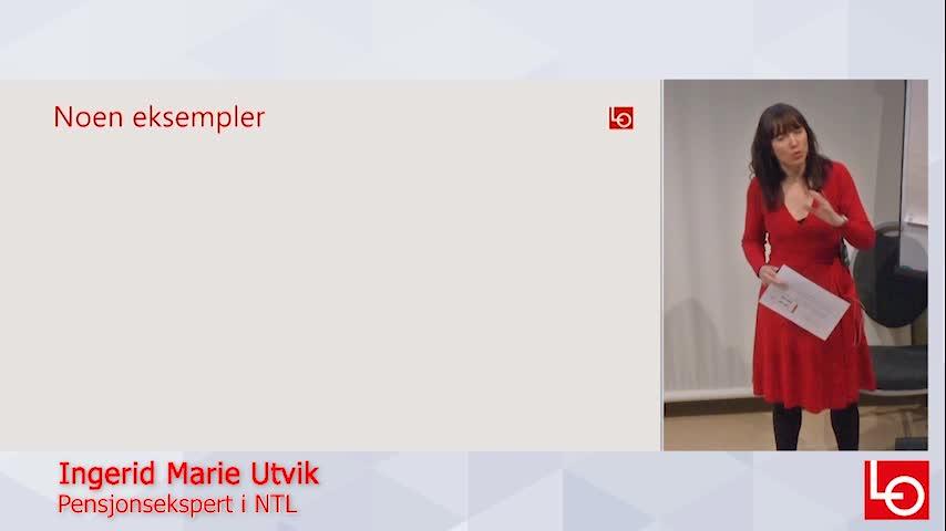 Hva betyr ny offentlig tjenestepensjon for deg?  NTLs pensjonsekspert Ingerid Marie Utvik, gir deg i dette opptaket eksempler på ny og gammel ordning.