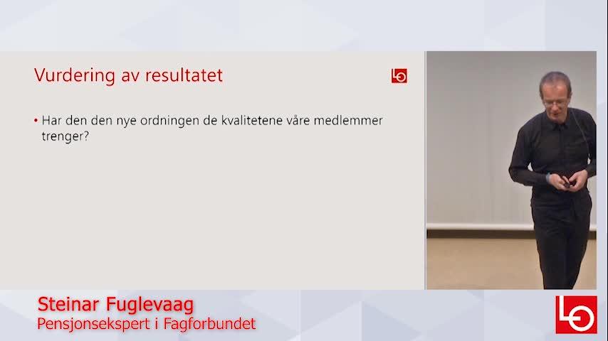 Hva ligger i forslaget til ny offentlig tjenestepensjon?  Fagforbundets pensjonsekspert Steinar Fuglevaag oppsummerer det viktigste i dette opptaket.
